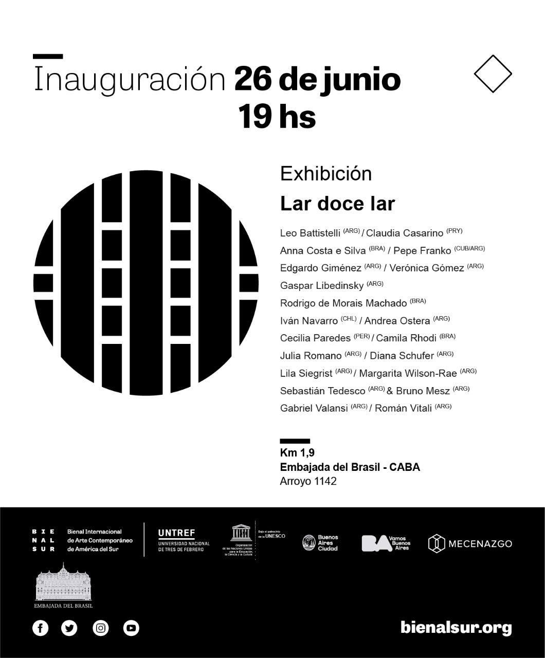Inauguración de la muestra Lar Doce Lar en la Embajada de Brasil, Buenos Aires (Junio 2019)