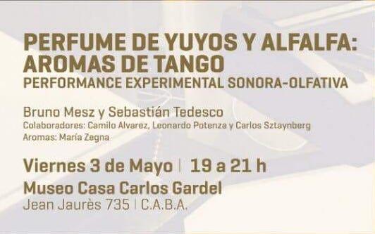 Presentación de la Performance: Perfume de Yuyo y Alfalfa. Aromas de Tango. (Mayo 2019)